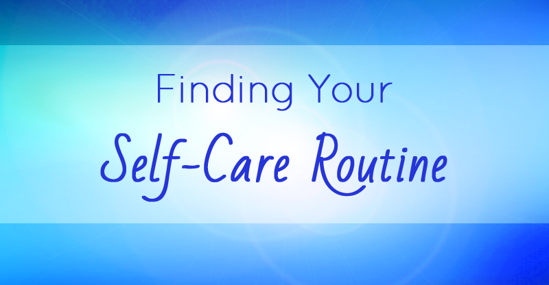 Finding Your Self-Care Routine by Nikki Ackerman, RMT